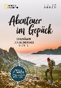 Cover-Bild zu Abenteuer im Gepäck: Grenzgänger und Weltreisende erzählen (eBook) von Lorenz, Erik