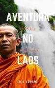 Cover-Bild zu Aventura no Laos - Terra dos Mil Elefantes (none) (eBook) von Erik Lorenz