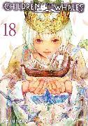 Cover-Bild zu Umeda, Abi: Children of the Whales, Vol. 18