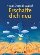 Cover-Bild zu Erschaffe dich neu von Walsch, Neale Donald