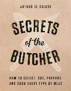 Cover-Bild zu SECRETS OF THE BUTCHER von CAISNE, ARTHUR LE