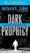 Cover-Bild zu Zuiker, Anthony E.: Dark Prophecy