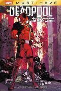 Cover-Bild zu Swierczynski, Duane: Marvel Must-Have: Deadpool