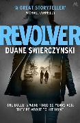 Cover-Bild zu Swierczynski, Duane: Revolver
