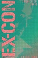 Cover-Bild zu Duane Swierczynski: Ex-Con Volume 1