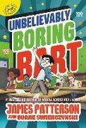 Cover-Bild zu Patterson, James: Unbelievably Boring Bart