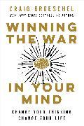 Cover-Bild zu Groeschel, Craig: Winning the War in Your Mind
