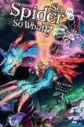 Cover-Bild zu Okina Baba: So I'm a Spider, So What?, Vol. 3 (light novel)