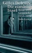 Cover-Bild zu Deleuze, Gilles: Die einsame Insel