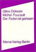 Cover-Bild zu Deleuze, Gilles: Der Faden ist gerissen