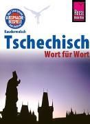 Cover-Bild zu Reise Know-How Sprachführer Tschechisch - Wort für Wort von Wortmann, Martin