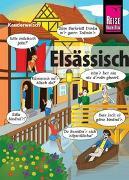 Cover-Bild zu Elsässisch - die Sprache der Alemannen von Weiss, Raoul
