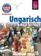 Cover-Bild zu Reise Know-How Sprachführer Ungarisch - Wort für Wort von Simig, Pia