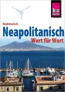 Cover-Bild zu Reise Know-How Sprachführer Neapolitanisch - Wort für Wort von Krasa, Daniel