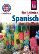 Cover-Bild zu Spanisch für Bolivien - Wort für Wort von Horstmann, Britta