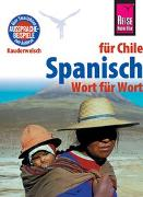 Cover-Bild zu Spanisch für Chile - Wort für Wort von Witfeld, Enno
