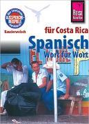 Cover-Bild zu Spanisch für Costa Rica - Wort für Wort von Rauin, Regine