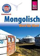 Cover-Bild zu Reise Know-How Sprachführer Mongolisch - Wort für Wort von Günther, Arno