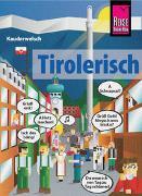 Cover-Bild zu Tirolerisch - die Sprache des Bergvolks von Maizner, Daniela