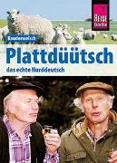 Cover-Bild zu Plattdüütsch - Das echte Norddeutsch von Fründt, Hermann