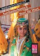 Cover-Bild zu Reise Know-How Sprachführer Aserbaidschanisch - Wort für Wort von Mammadova, Raena