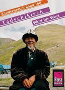 Cover-Bild zu Reise Know-How Sprachführer Tadschikisch - Wort für Wort von Korotkow, Michael