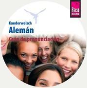 Cover-Bild zu Guía de pronunciación Alemán (Aussprachetrainer Alemán - Deutsch als Fremdsprache, spanische Ausgabe) von Raisin, Catherine