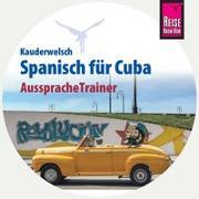 Cover-Bild zu Reise Know-How AusspracheTrainer Spanisch für Cuba (Kauderwelsch, Audio-CD) von Hernández, Alfredo
