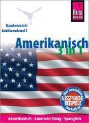Cover-Bild zu Amerikanisch 3 in 1: Amerikanisch Wort für Wort, American Slang, Spanglish von Goridis, Uta
