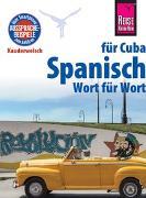 Cover-Bild zu Spanisch für Cuba - Wort für Wort von Hernández, Alfredo