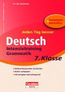 Cover-Bild zu Jeden Tag besser - Deutsch Intensivtraining Grammatik 7. Klasse von Greisbach, Michaela