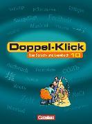 Cover-Bild zu Doppel-Klick 10. Schuljahr. Allgemeine Ausgabe. Schülerbuch von Becker, Heliane