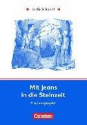 Cover-Bild zu Mit Jeans in die Steinzeit von Greisbach, Michaela