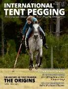 Cover-Bild zu International Tent Pegging: A Photojournal Magazine for Tent Pegging Enthusiasts von Kelly, Valerie H.