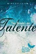 Cover-Bild zu Das Bündnis der Talente, Teil 4-6 von Valentin, Mira
