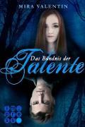 Cover-Bild zu Das Bündnis der Talente (Die Talente-Reihe 2) (eBook) von Valentin, Mira