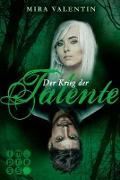 Cover-Bild zu Der Krieg der Talente (Die Talente-Reihe 3) (eBook) von Valentin, Mira