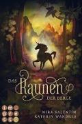 Cover-Bild zu Das Raunen der Berge (Die Keloria-Saga 2) (eBook) von Valentin, Mira