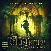 Cover-Bild zu Das Flüstern des Waldes (Audio Download) von Valentin, Mira