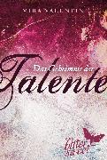 Cover-Bild zu Das Geheimnis der Talente, Teil 1-3 von Valentin, Mira
