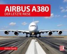Cover-Bild zu Spaeth, Andreas: Airbus A380