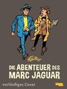 Cover-Bild zu Tillieux, Maurice: Die Abenteuer des Marc Jaguar - Gesamtausgabe 1
