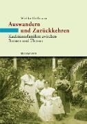 Cover-Bild zu Hoffmann, Wiebke: Auswandern und Zurückkehren