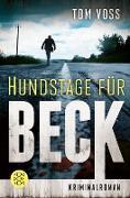 Cover-Bild zu Hundstage für Beck (eBook) von Voss, Tom