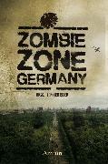 Cover-Bild zu Zombie Zone Germany: Die Anthologie (eBook) von Cremer, Markus