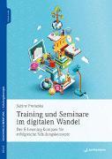 Cover-Bild zu Prohaska, Sabine: Training und Seminare im digitalen Wandel
