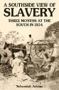 Cover-Bild zu A Southside View of Slavery von Adams, Nehemiah