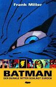 Cover-Bild zu Miller, Frank: Batman / Batman: Dark Knight II: Der Dunkle Ritter schlägt zurück