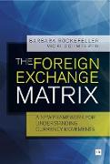 Cover-Bild zu The Foreign Exchange Matrix (eBook) von Rockefeller, Barbara