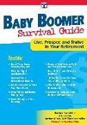 Cover-Bild zu Baby Boomer Survival Guide: Live, Prosper, and Thrive in Your Retirement von Rockefeller, Barbara